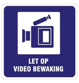 Let op videobewaking sticker