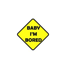 Baby on Board Baby estoy aburrado