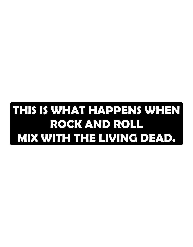 Bumper sticker rock and roll