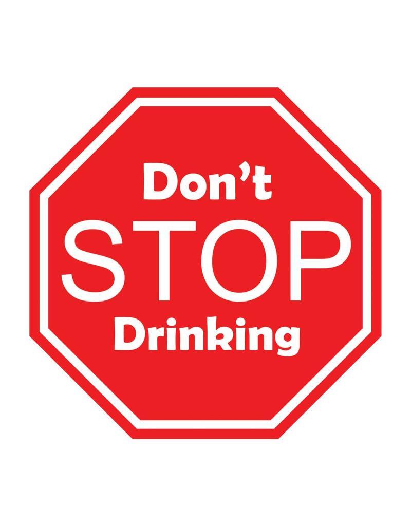 Auto sticker don't stop drinking