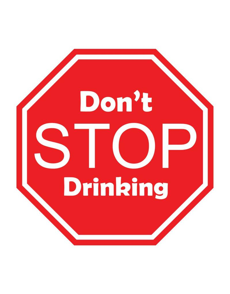 Car sticker don't stop drinking