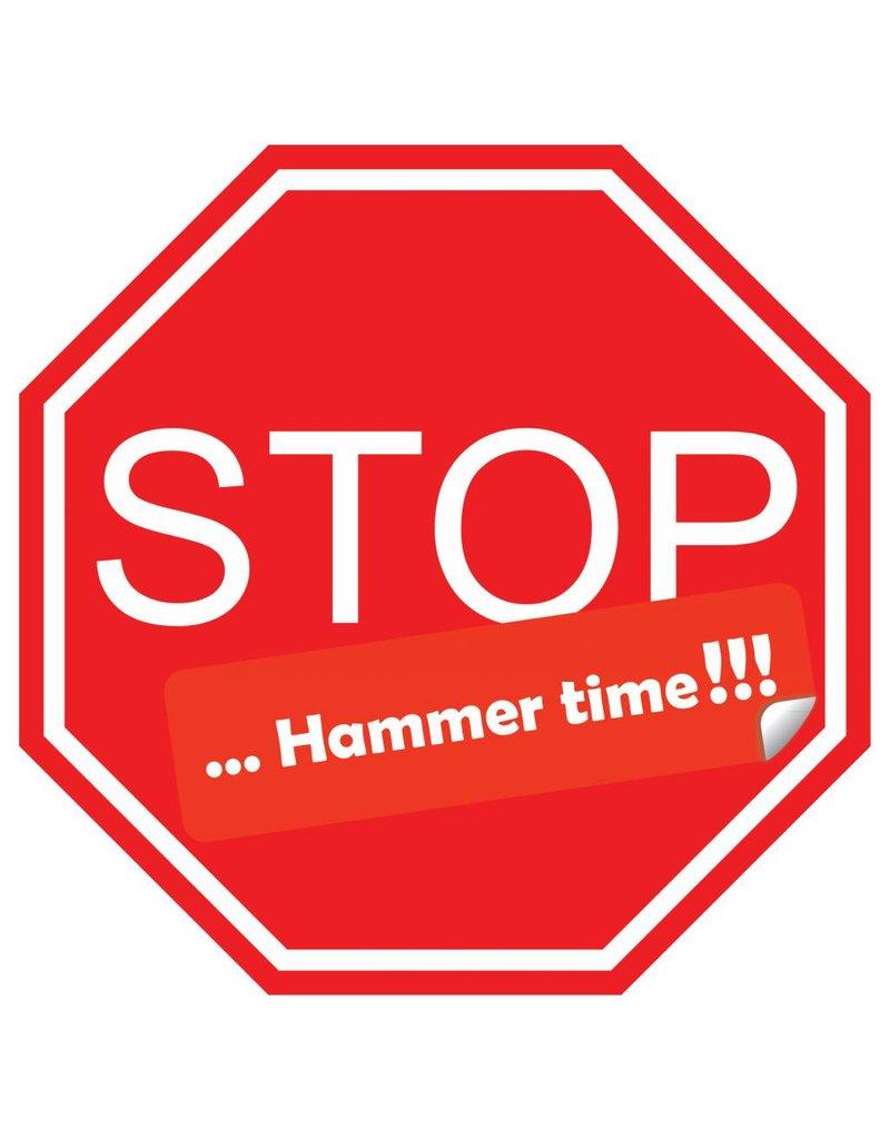 Pegatina de coche stop hammer time!!!