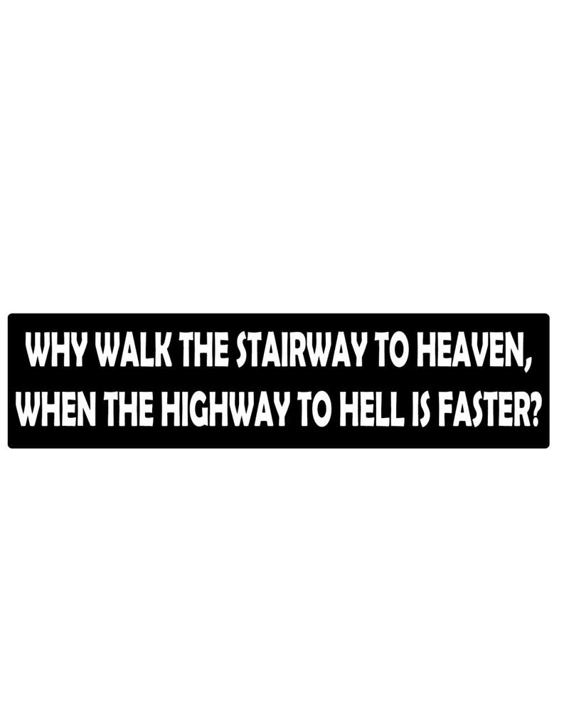 Bumper sticker highway to hell