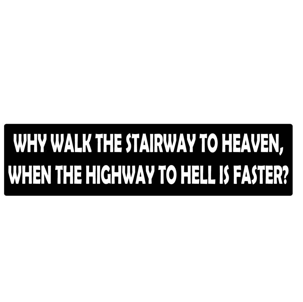 Bumper sticker highway to hell