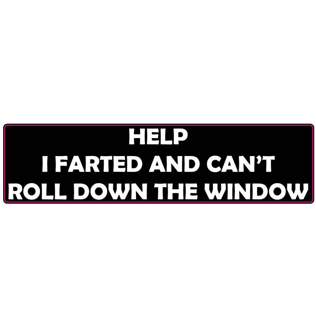 Bumper sticker farted