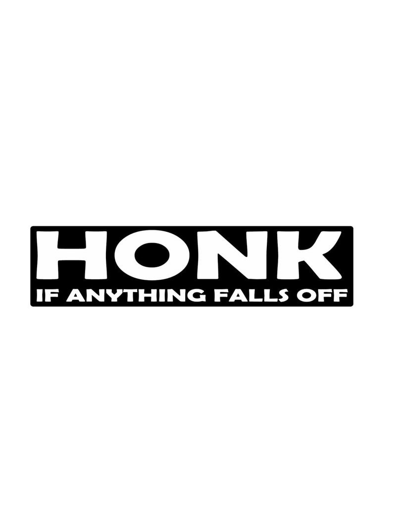 Bumper sticker honk for falling parts