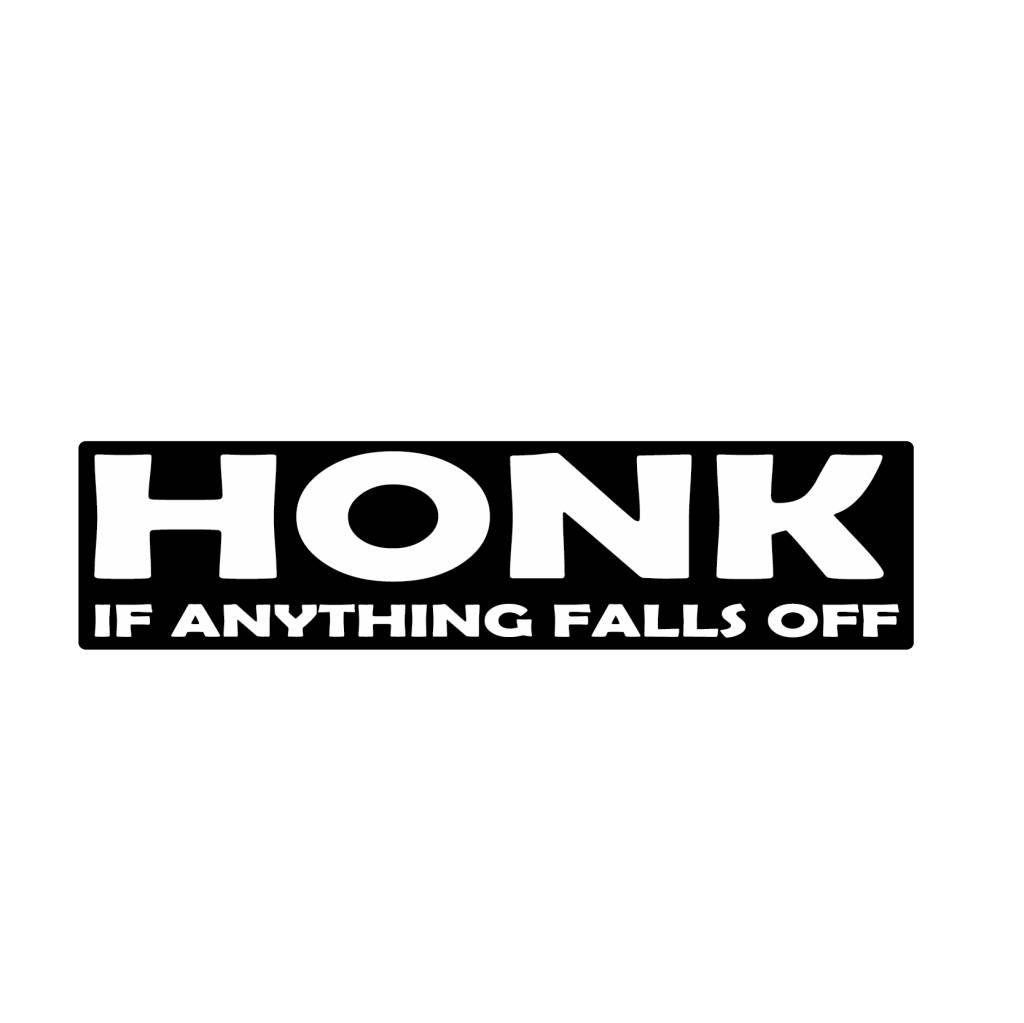 Bumper sticker honk for falling parts