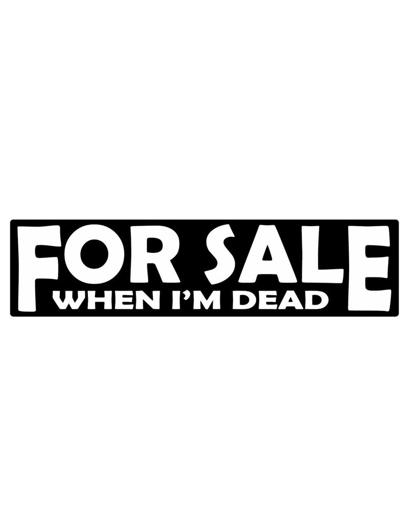 Bumper sticker for sale