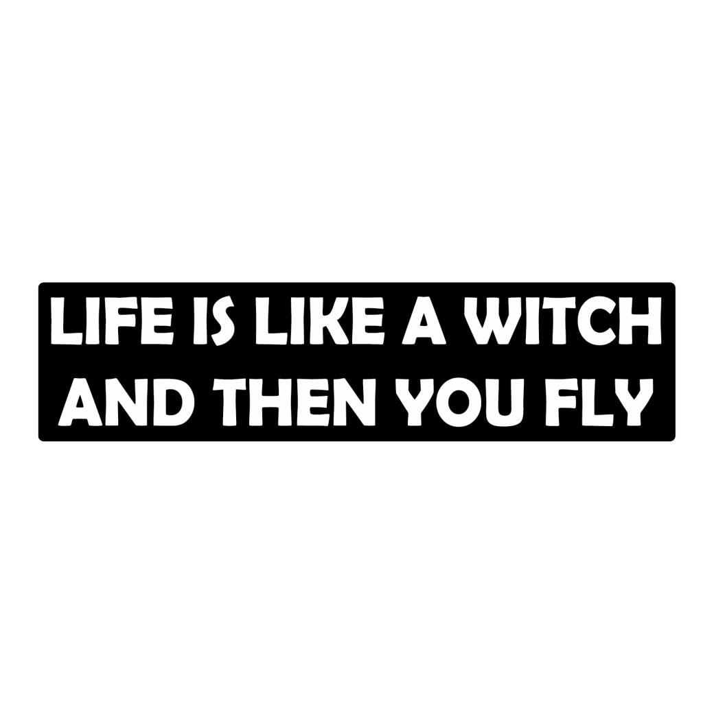Autocollant pare-chocs life like a witch