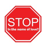 Car sticker stop in the name of love