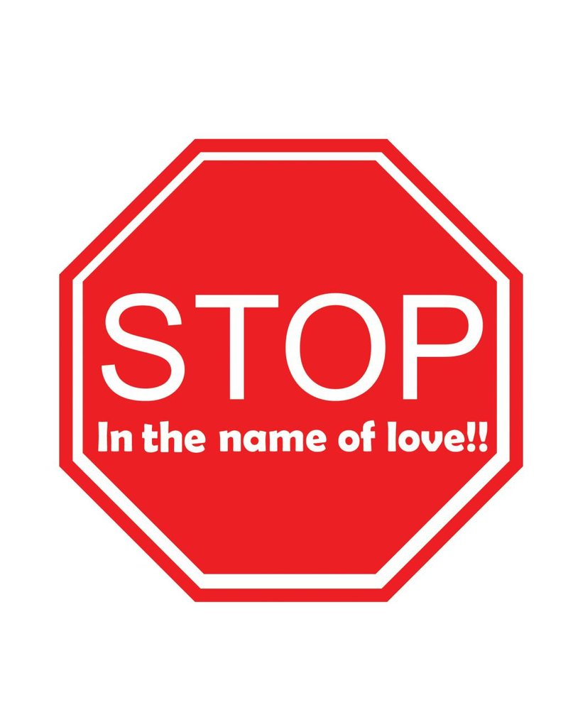Auto sticker stop in the name of love