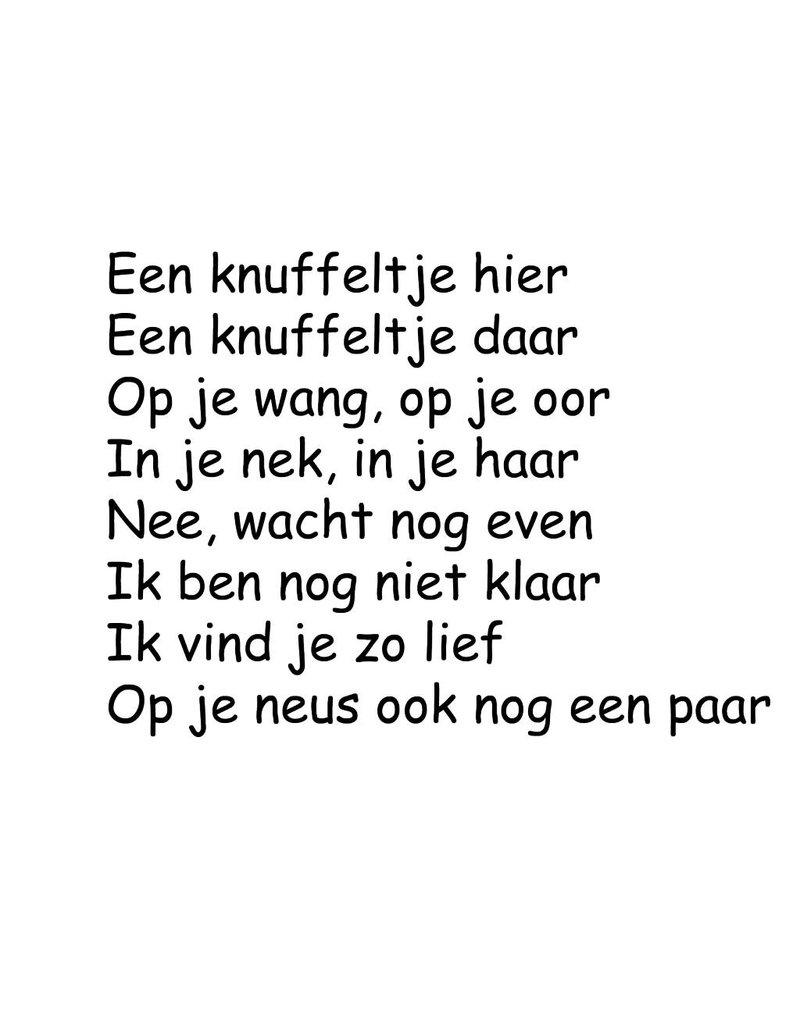 Niederländischer Tekst: ''Een knuffeltje hier''