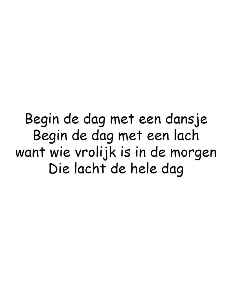 Texto holandés: ''Begin de dag met een dansje''