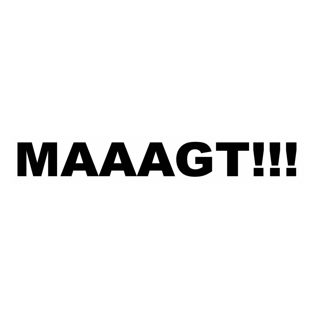 """Pegatina """"MAAAGT!!!"""""""