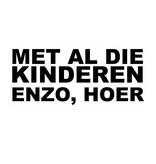 MET AL DIE KINDEREN ENZO, HOER Sticker