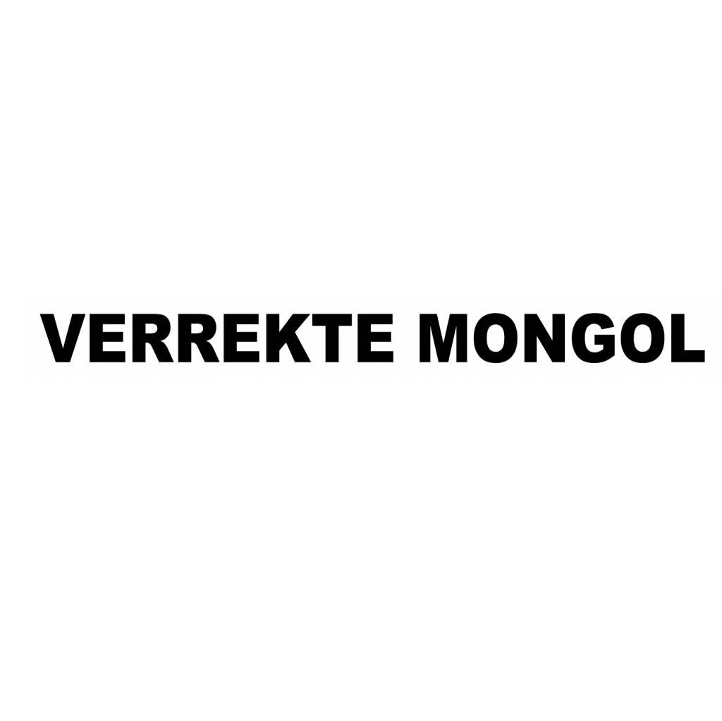 "Autocollant ""VERREKTE MONGOL!!"""