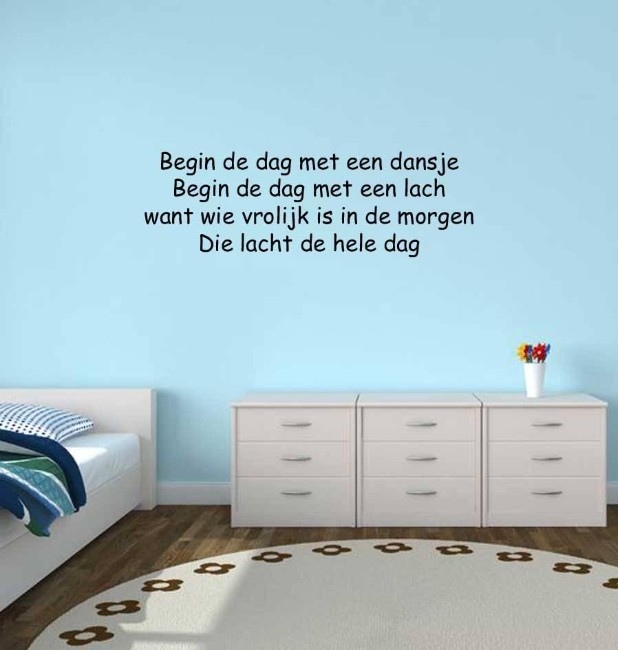 Dutch text: ''Begin de dag met een dansje''