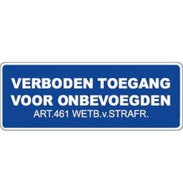 Pegatina prohibido  para personas no autorizadas