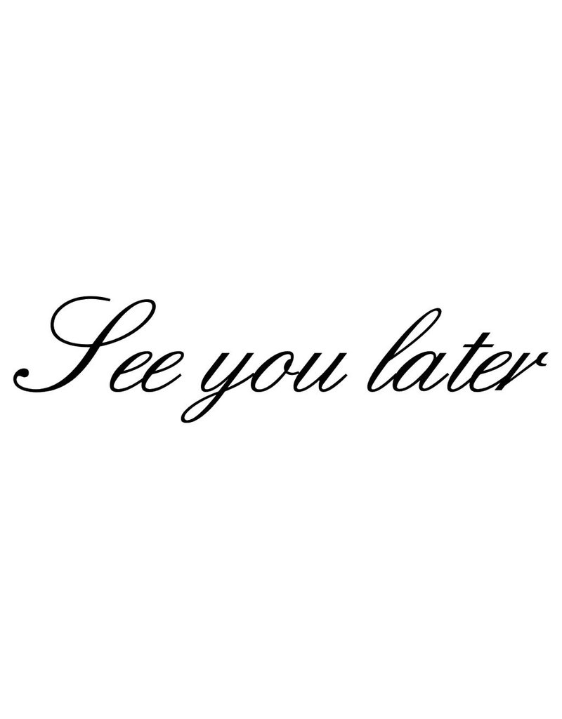 "Letras: ""See you later"""
