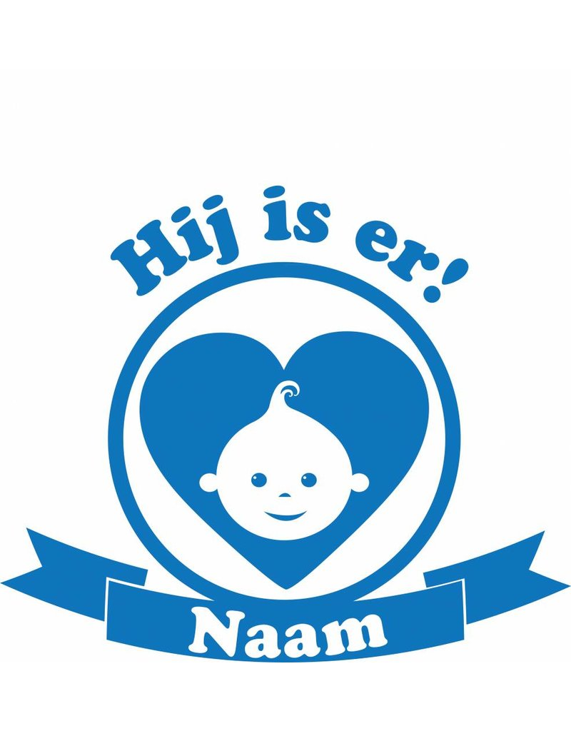 Geboorte raamsticker - Hij is er!