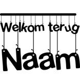 Bienvenue Retour Sticker Fenêtre - Lettres de suspension