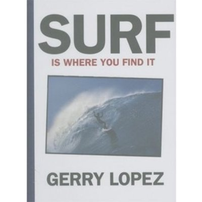 Surf Is Where You Find It