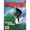 Longboard magazine Longboard magazine The Selling of Surfing  volume 16 # 1 no. 98