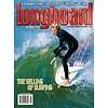 Longboard magazine Longboard magazine The Selling of Surfing  volume 16 # 1 no. 98