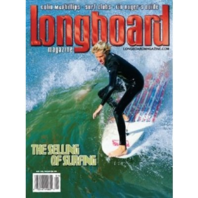 Longboard magazine The Selling of Surfing  volume 16 # 1 no. 98