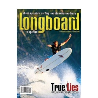 Longboard magazine  True / Lies volume 15 # 7 no. 97