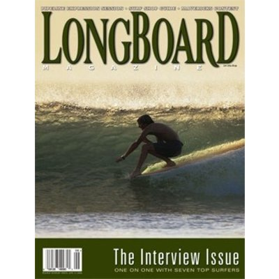 Longboard magazine The interview Issue  volume 12 # 3