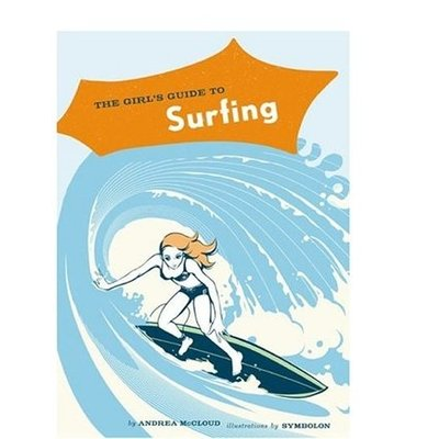 """The girl's guide to Surfing"""