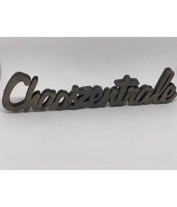 Pyntshop 3 D Schriftzug Chaoszentrale Holz braun, grau