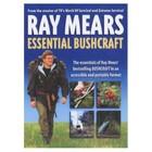 Ray Mears Essential Bushcraft
