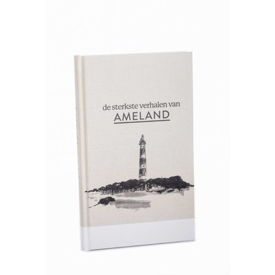 Amelands Die tollsten Geschichten von Ameland