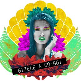 GIZELLE A GO-GO