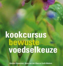 Voorverkoop: Kookcursus bewuste voedselkeuze | DVD serie van 6 lessen met werkboek
