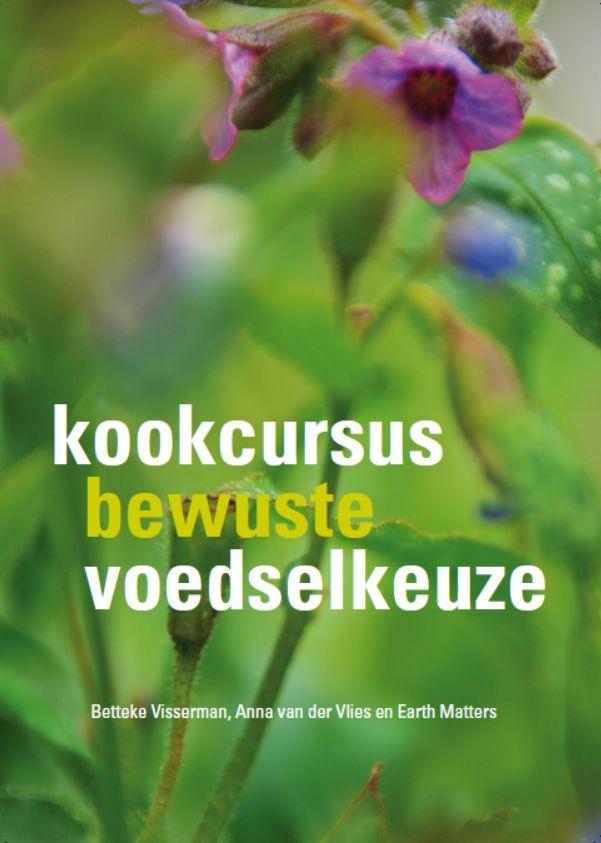 Kookcursus bewuste voedselkeuze | DVD serie van 6 lessen met werkboek