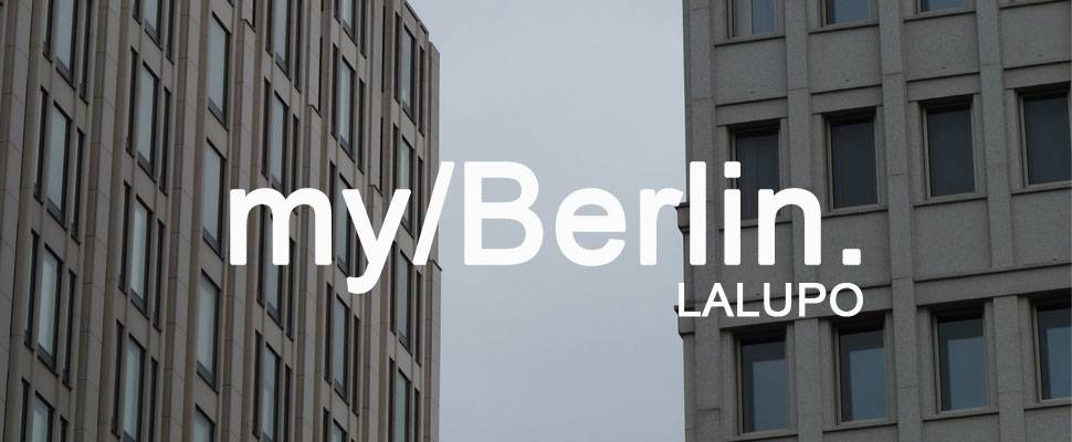 my/Berlin - mit LALUPO
