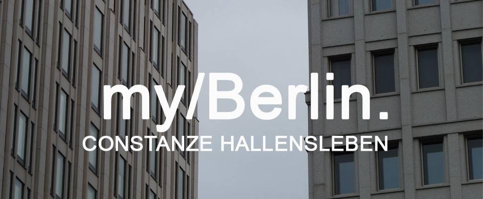 my/Berlin - with Constanze Hallensleben