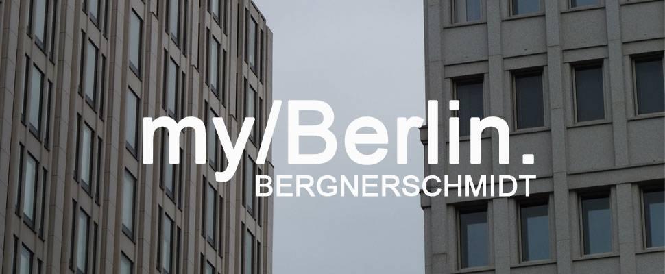 my/Berlin - with Bergnerschmidt