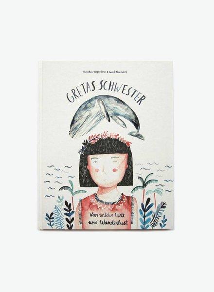 """Gretas Schwester Kinderbuch """" Von wilder Welt und Wanderlust"""""""
