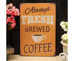 Always Fresh Brewed Coffee Metalen Vintage Wandplaat 30 x 20cm