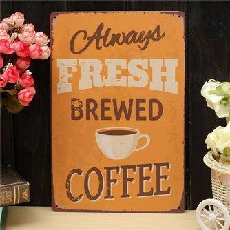 Always Fresh Brewed Coffee Metalen Vintage Wandplaat 30 x 20cm