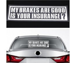 Tekst Sticker voor Auto My Brakes Are Good Is Your Insurance?
