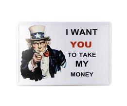 Vintage Metalen Wandplaat met I Want You to Take My Money