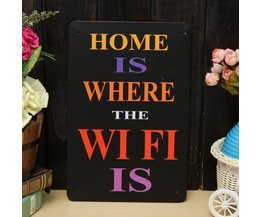 Home is Where the Wifi is Wandplaat van Metaal 30x20CM