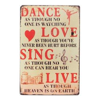 Decoratief Bord 'Dance, Love, Sing, Live'