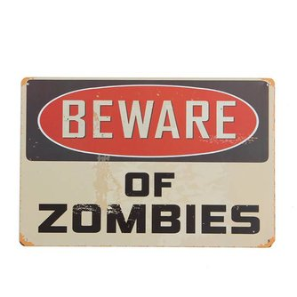 "Warning Sign ""Beware of Zombies"""