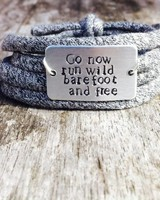 Go now, run wild, barefoot and free